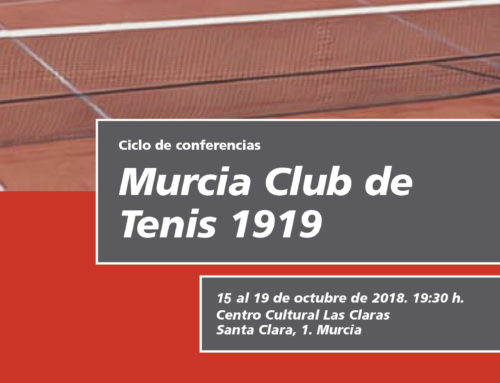 Ciclo de Conferencias Murcia Club de Tenis 1919